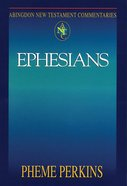 Ephesians (Abingdon New Testament Commentaries Series) Paperback