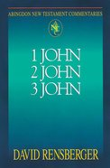 1 John, 2 John, 3 John (Abingdon New Testament Commentaries Series) Paperback
