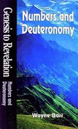 Numbers and Deuteronomy (Student Book) (Genesis To Revelation Series) Paperback