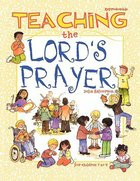 Teaching the Lords Prayer