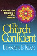 The Church Confident Paperback
