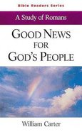 Good News For Gods People (Student Book) (Abingdon Bible Reader Series)