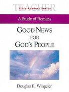 Good News For God's People (Teacher's Guide) (Abingdon Bible Reader Series) Paperback