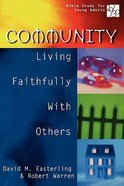 Community (20/30 Bible Study For Young Adults Series)