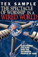Spectacle of Worship in a Wired World Paperback