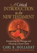 A Critical Introduction to the New Testament (With Cdrom) Paperback