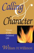 Calling & Character Paperback