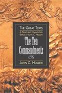 The Ten Commandments (Great Texts Series) Paperback
