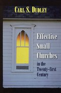 Effective Small Churches in the 21St Century Paperback