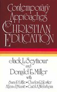 Contemporary Approaches to Christian Education Paperback