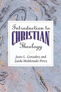 Introduction to Christian Theology Paperback