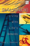Balance (20/30 Bible Study For Young Adults Series)