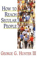 How to Reach Secular People Paperback