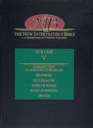 Proverbs-Song of Songs (#05 in New Interpreter's Bible Series) Hardback