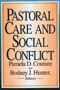 Pastoral Care and Social Conflict Paperback
