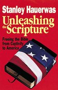Unleashing the Scripture Paperback