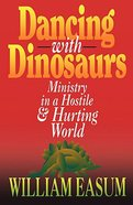 Dancing With Dinosaurs Paperback