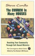 The Church in Many Houses (The Convergence Series)