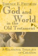 God and World in the Old Testament Paperback