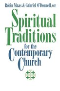 Spiritual Traditions For the Contemporary Church Paperback
