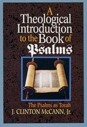Theological Introduction to the Book of Psalms Paperback