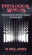 Theological Worlds Paperback