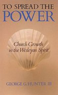 To Spread the Power Paperback