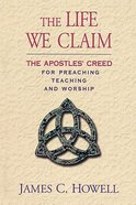 The Life We Claim Paperback