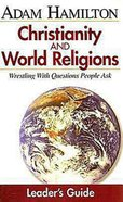 Small Group Leader's Guide (Christianity And World Religions Series)