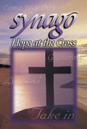 Hope At the Cross (Student Journal) (Synago Small-group Resources Series) Paperback