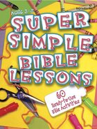 Super Simple Bible Lessons (Ages 3-5) Paperback