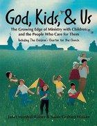 God, Kids, & Us