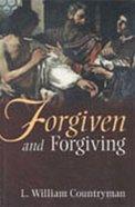 Forgiven & Forgiving Paperback