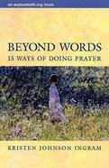 Beyond Words Paperback