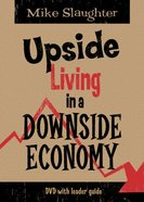 Upside Living in a Downside Economy DVD
