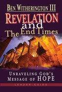 Revelation and the End Times (Dvd With Leader's Guide) Pack