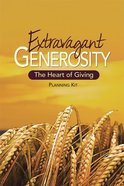 Extravagant Generosity Kit (Dvd, Leader Guide, Planning Timetable) Pack