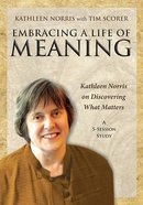 Embracing a Life of Meaning DVD