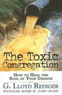 The Toxic Congregation Paperback