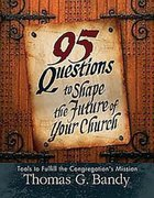 95 Questions to Shape the Future of Your Church Paperback
