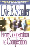 From Cooperation to Competition Paperback