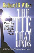 The Tie That Binds Paperback