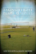 Taking Flight With Creativity Paperback