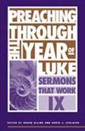 Preaching Through the Year of Luke