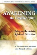 Awakening the Creative Spirit Paperback