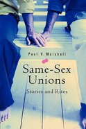Same Sex Unions: Stories & Rites Paperback