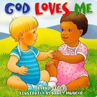 God Loves Me Board Book