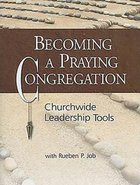 Becoming a Praying Congregation (With Dvd)
