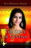 The Love of Divena (#03 in Blessings In India Series) Paperback