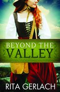 Beyond the Valley (#03 in Daughters Of The Potomac Series) Paperback